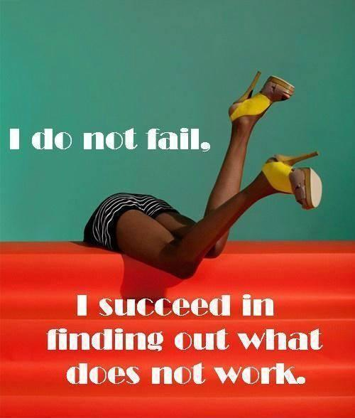 i-do-not-fail-i-succeed-in-finding-out-what-does-not-work-quote-1