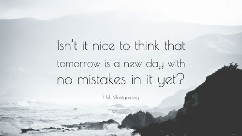 29013-L-M-Montgomery-Quote-Isn-t-it-nice-to-think-that-tomorrow-is-a-new